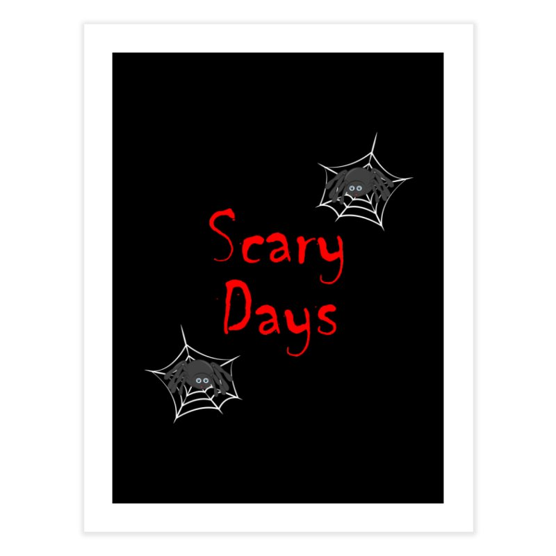Scary Days Home Fine Art Print by Magic Pixel's Artist Shop