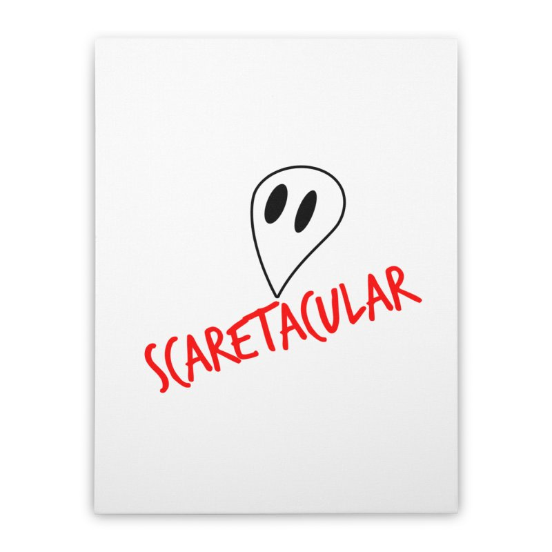 Scaretacular Home Stretched Canvas by Magic Pixel's Artist Shop
