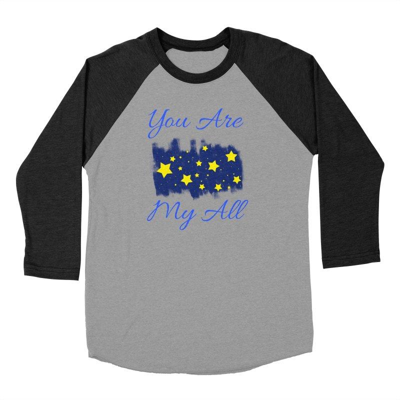 You Are My All Men's Baseball Triblend Longsleeve T-Shirt by Magic Pixel's Artist Shop