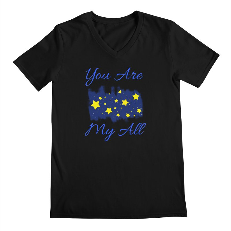 You Are My All Men's Regular V-Neck by Magic Pixel's Artist Shop