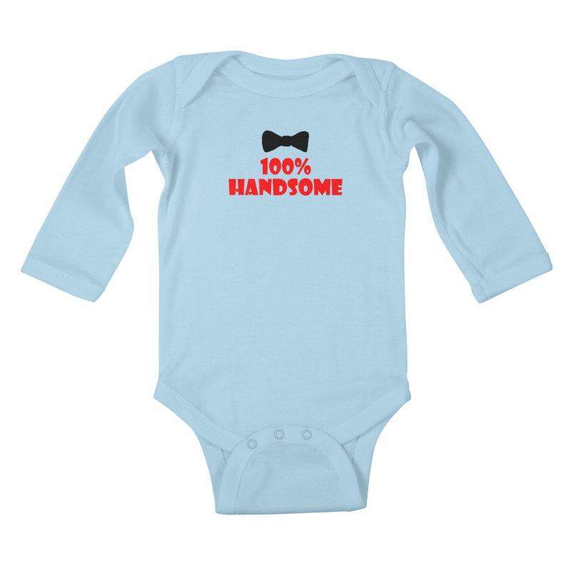 100% Handsome Kids Baby Longsleeve Bodysuit by Magic Pixel's Artist Shop