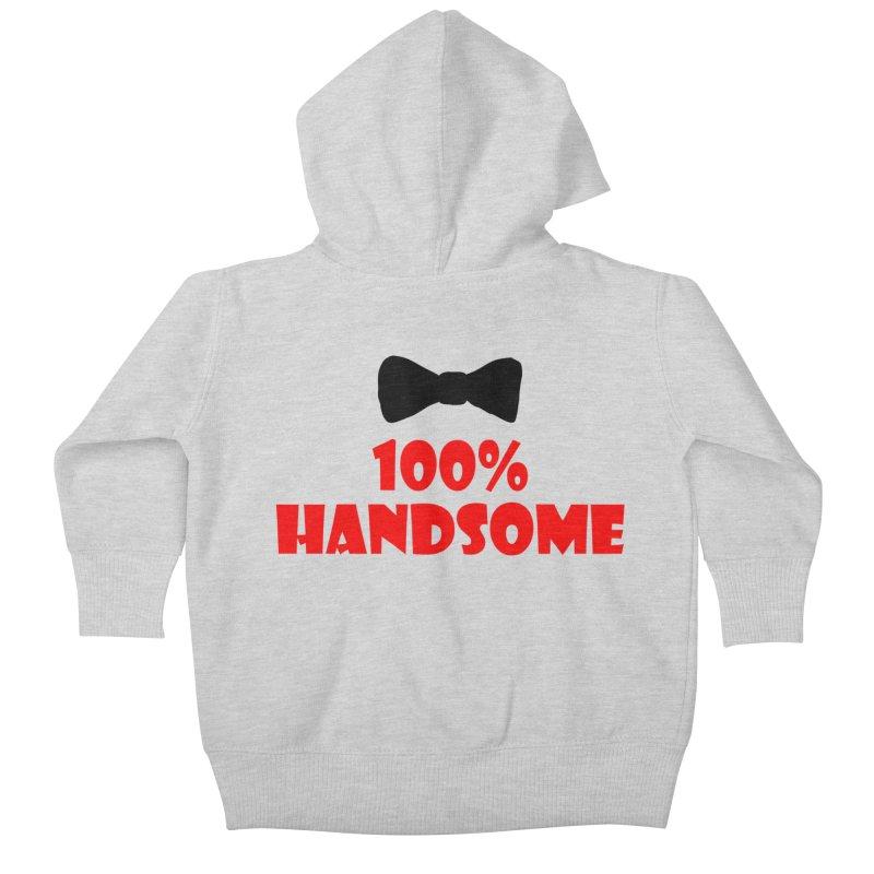 100% Handsome Kids Baby Zip-Up Hoody by Magic Pixel's Artist Shop