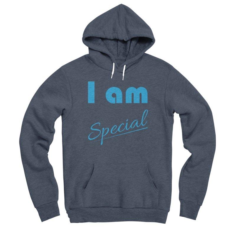 I am Special Women's Sponge Fleece Pullover Hoody by Magic Pixel's Artist Shop