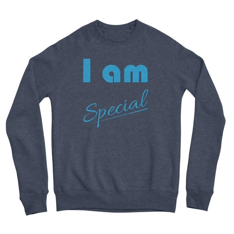 I am Special Women's Sponge Fleece Sweatshirt by Magic Pixel's Artist Shop