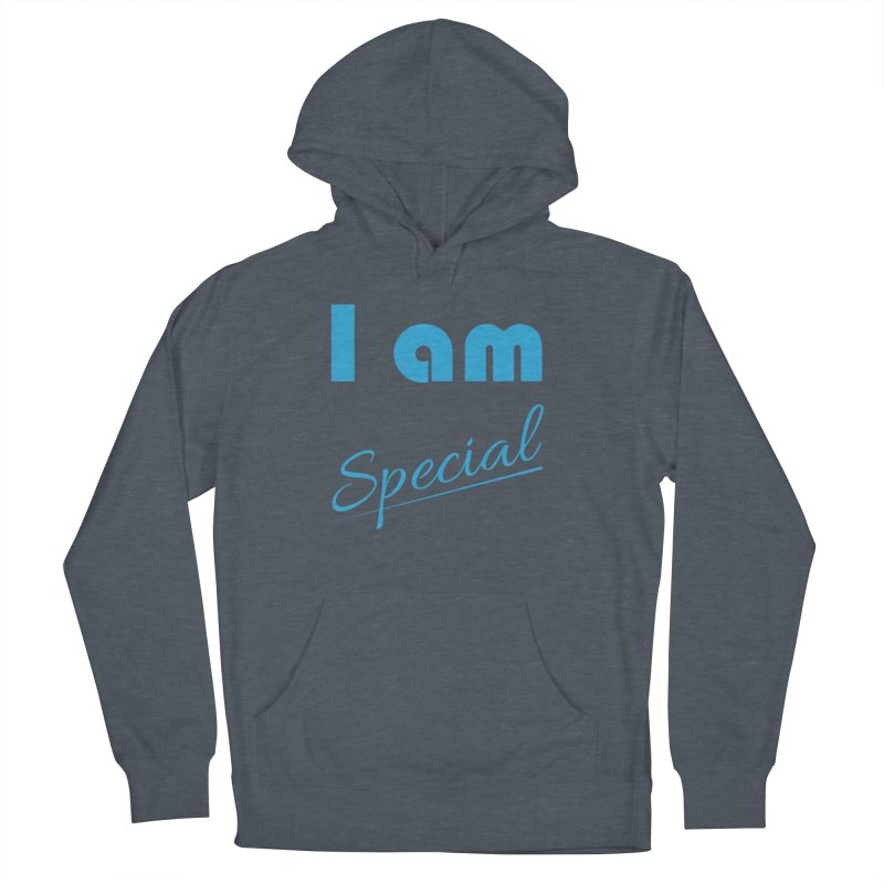 I am Special Women's French Terry Pullover Hoody by Magic Pixel's Artist Shop