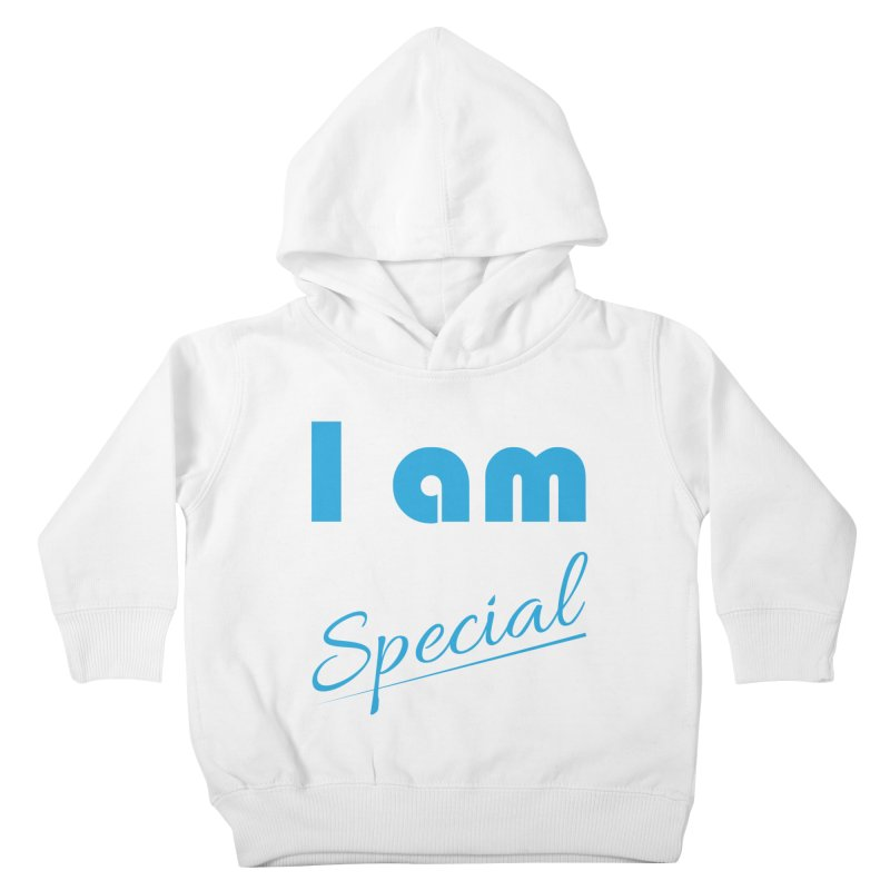 I am Special Kids Toddler Pullover Hoody by Magic Pixel's Artist Shop