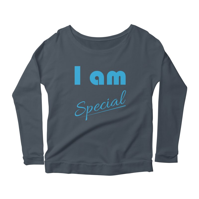 I am Special Women's Scoop Neck Longsleeve T-Shirt by Magic Pixel's Artist Shop