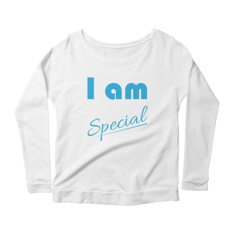 I am Special Women's Scoop Neck Longsleeve T-Shirt by Magic Pixel's Artist Shop