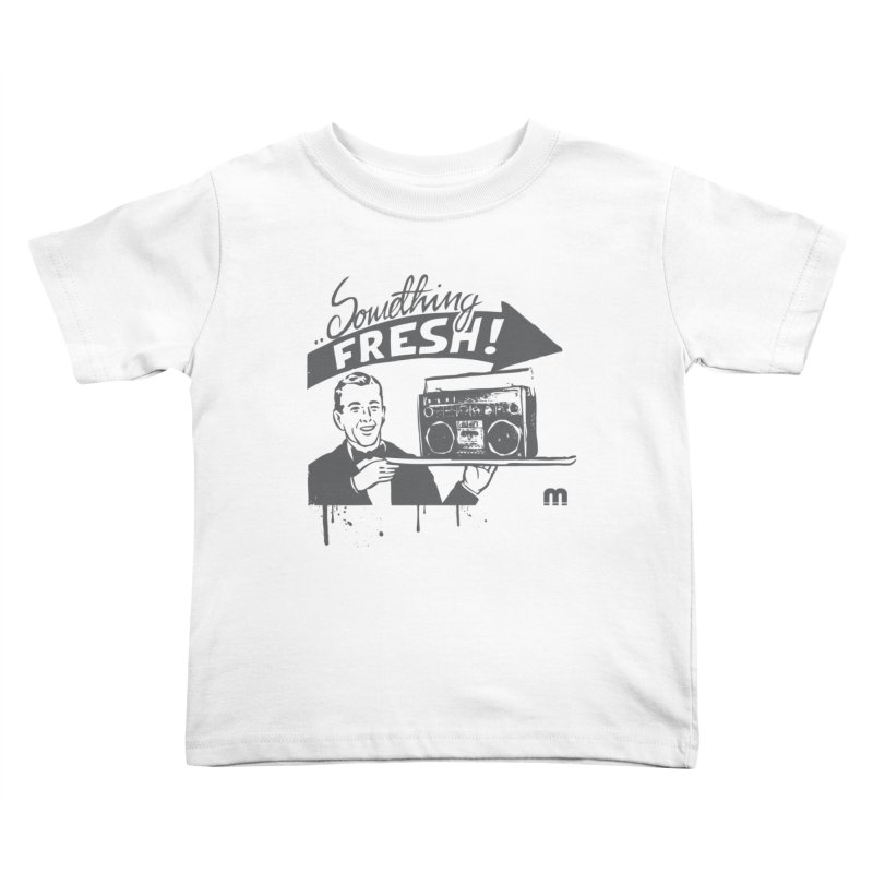 Something Fresh Kids Toddler T-Shirt by magneticclothing's Artist Shop