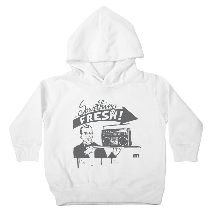 Something Fresh Kids Toddler Pullover Hoody by magneticclothing's Artist Shop