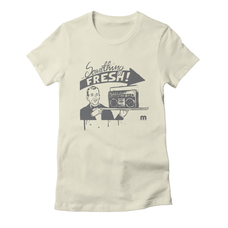 Something Fresh Women's Fitted T-Shirt by magneticclothing's Artist Shop