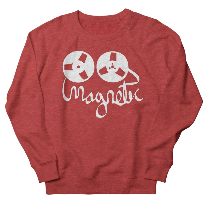 Magnetic Tape Reel Women's French Terry Sweatshirt by magneticclothing's Artist Shop