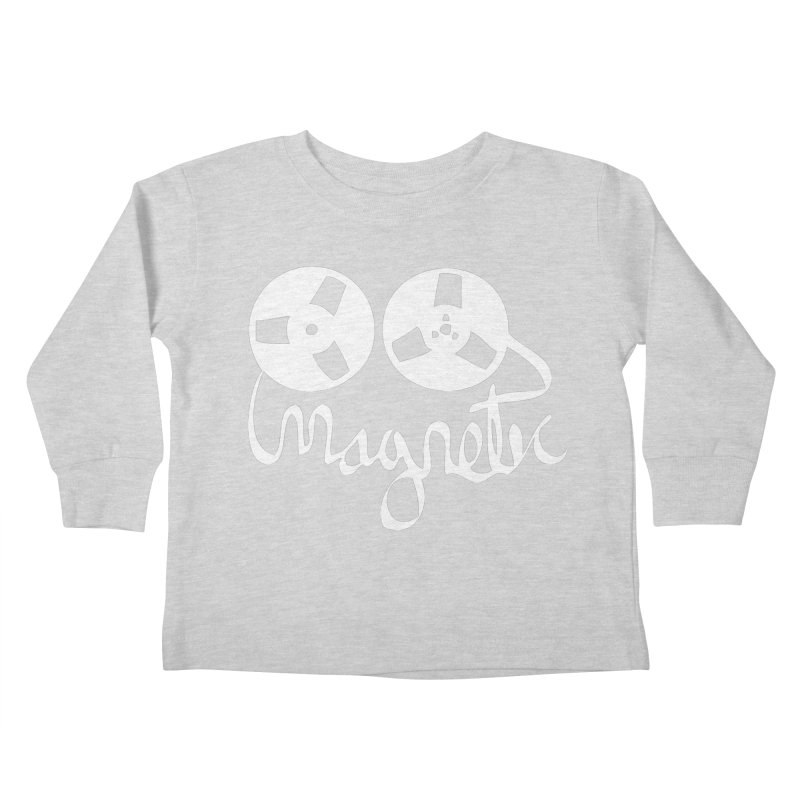 Magnetic Tape Reel Kids Toddler Longsleeve T-Shirt by magneticclothing's Artist Shop