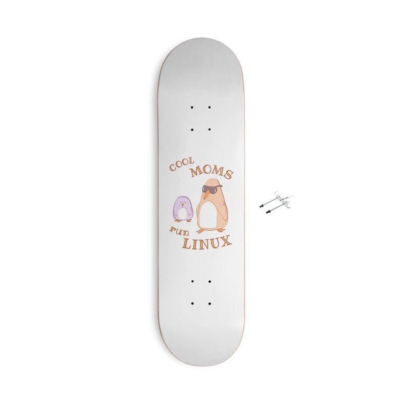 Cool Moms Run Linux Accessories Skateboard by Art by Maija R