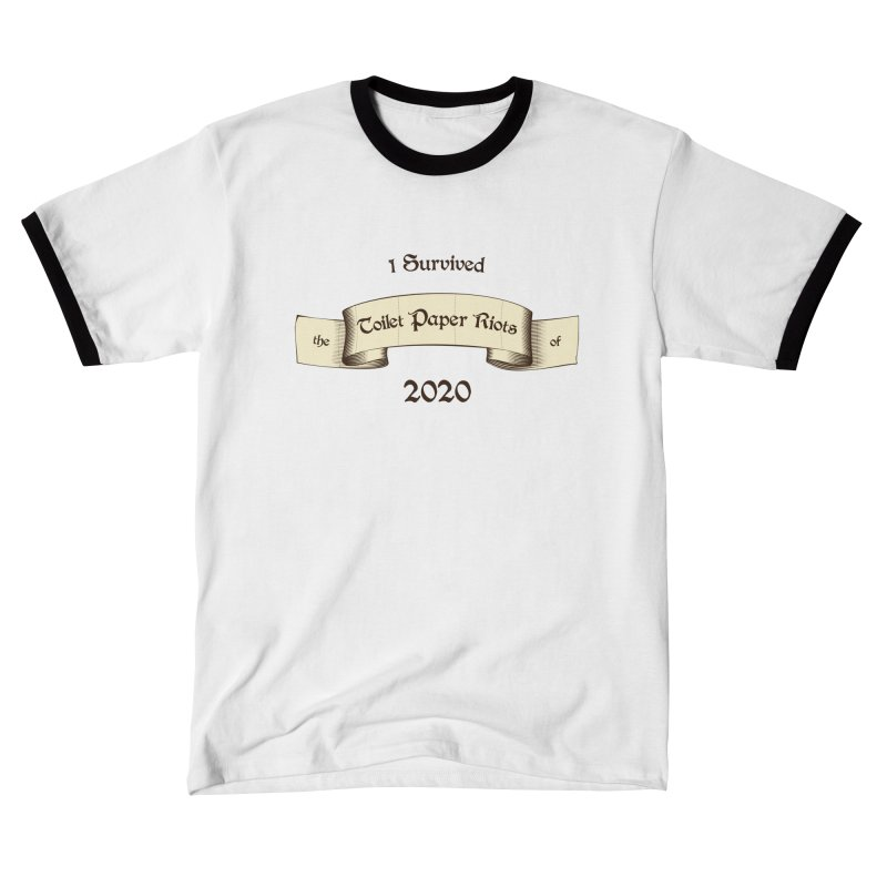 I Survived the Toilet Paper Riots of 2020 Unisex T-Shirt by Art by Maija R