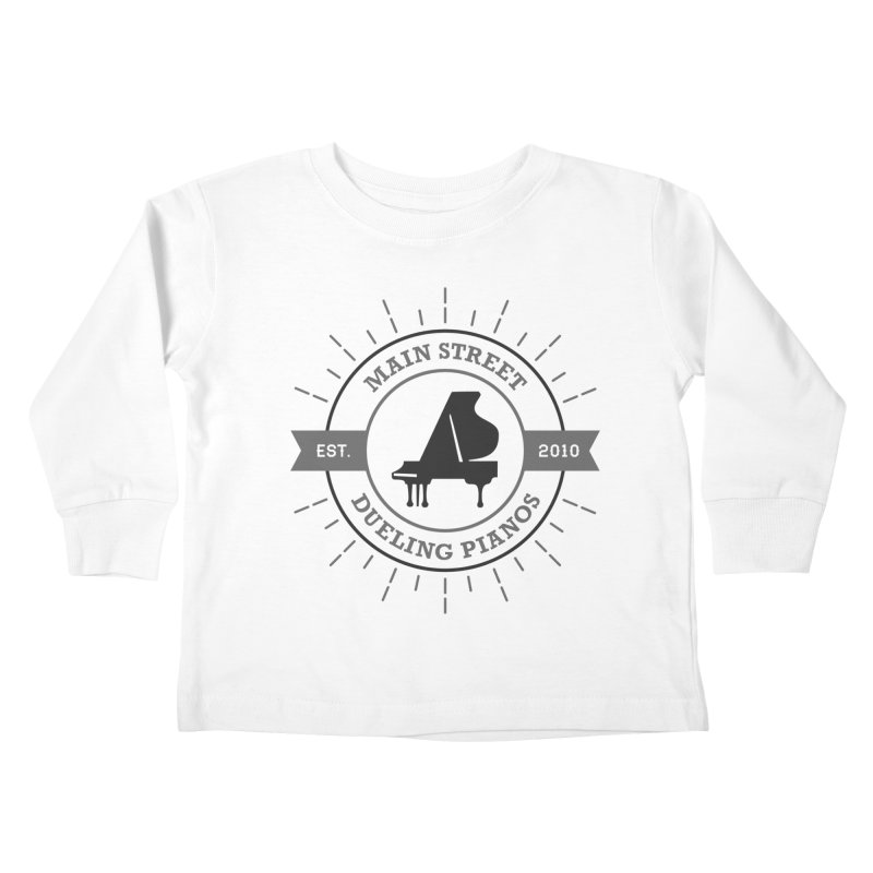Main Street Logo Kids Toddler Longsleeve T-Shirt by Main Street Dueling Pianos