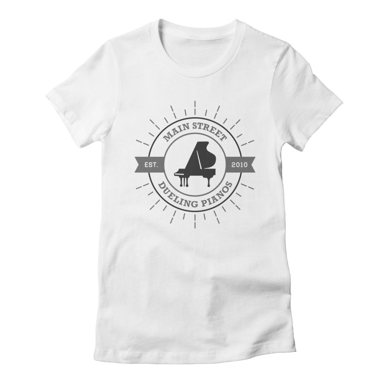 Main Street Logo Women's T-Shirt by Main Street Dueling Pianos