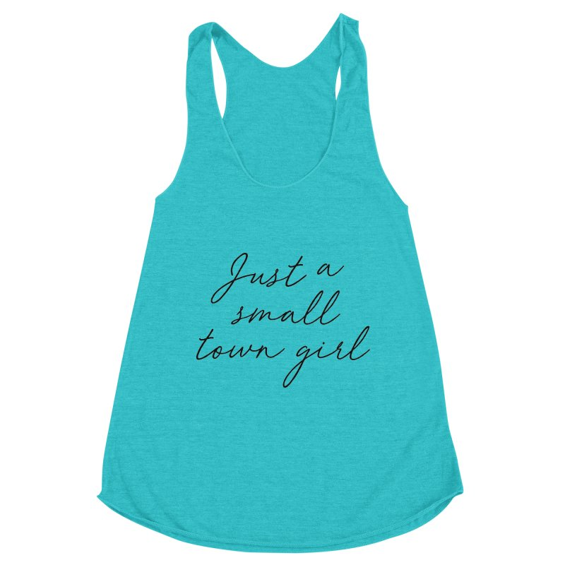 Small Town Girl Women's Tank by Main Street Dueling Pianos