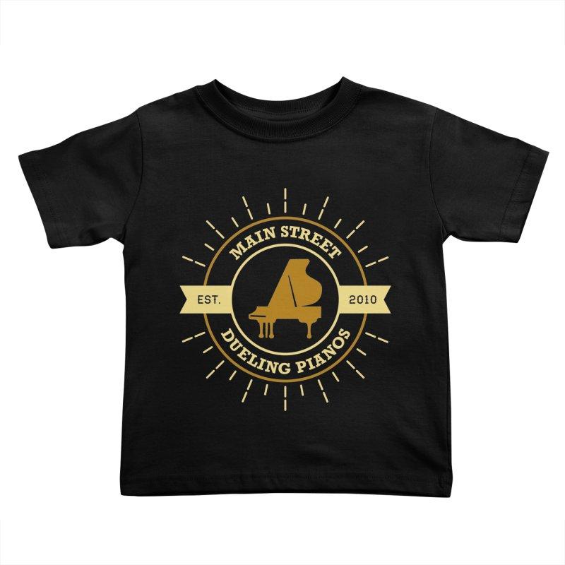 Main Street Logo Kids Toddler T-Shirt by Main Street Dueling Pianos