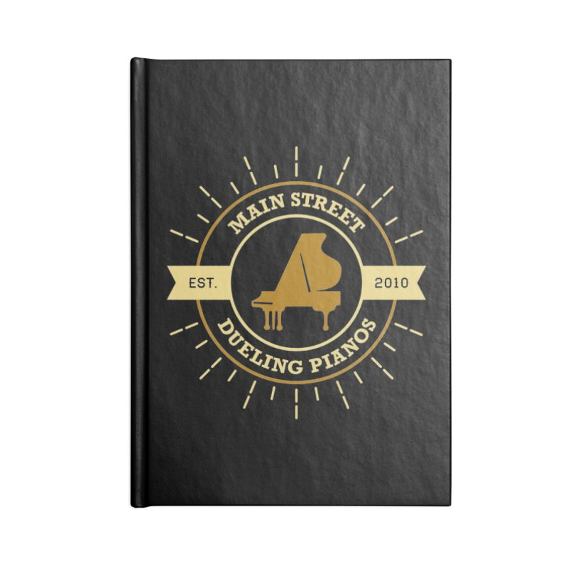 Main Street Logo Accessories Lined Journal Notebook by Main Street Dueling Pianos