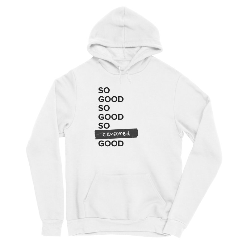 So Good Men's Pullover Hoody by Main Street Dueling Pianos