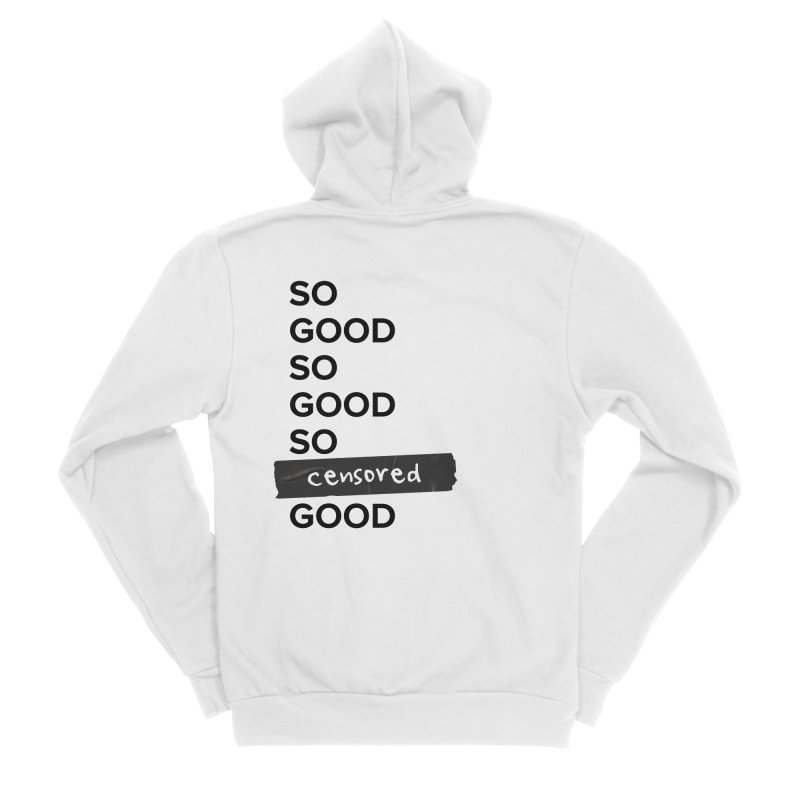 So Good Men's Zip-Up Hoody by Main Street Dueling Pianos