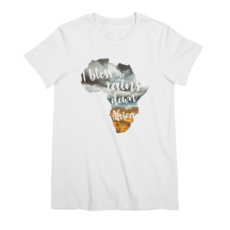 Africa Women's Premium T-Shirt by Main Street Dueling Pianos