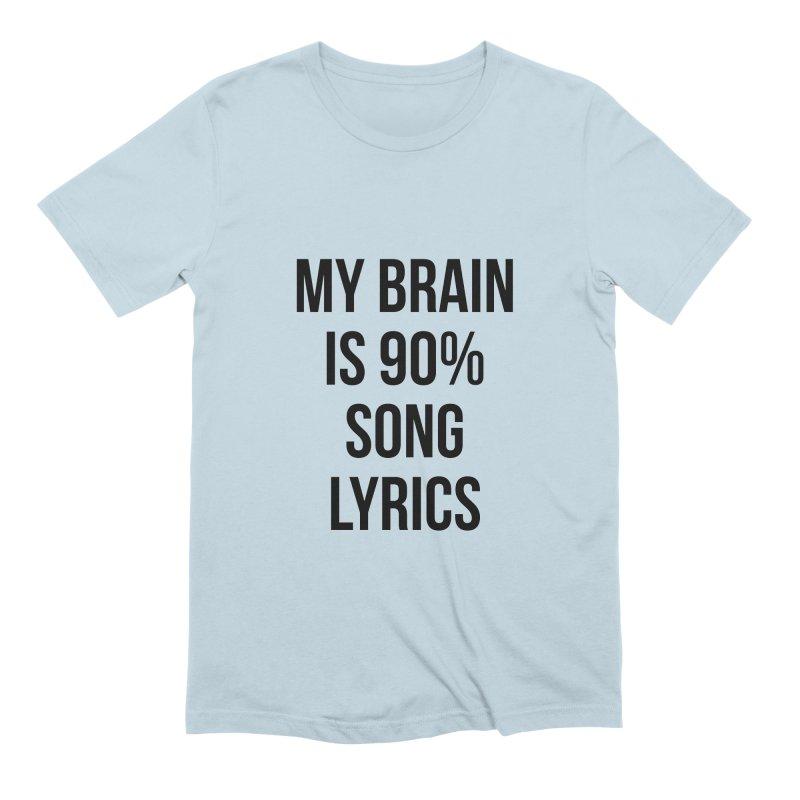 90% Song Lyrics Men's Extra Soft T-Shirt by Main Street Dueling Pianos