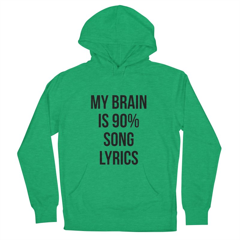 90% Song Lyrics Women's French Terry Pullover Hoody by Main Street Dueling Pianos