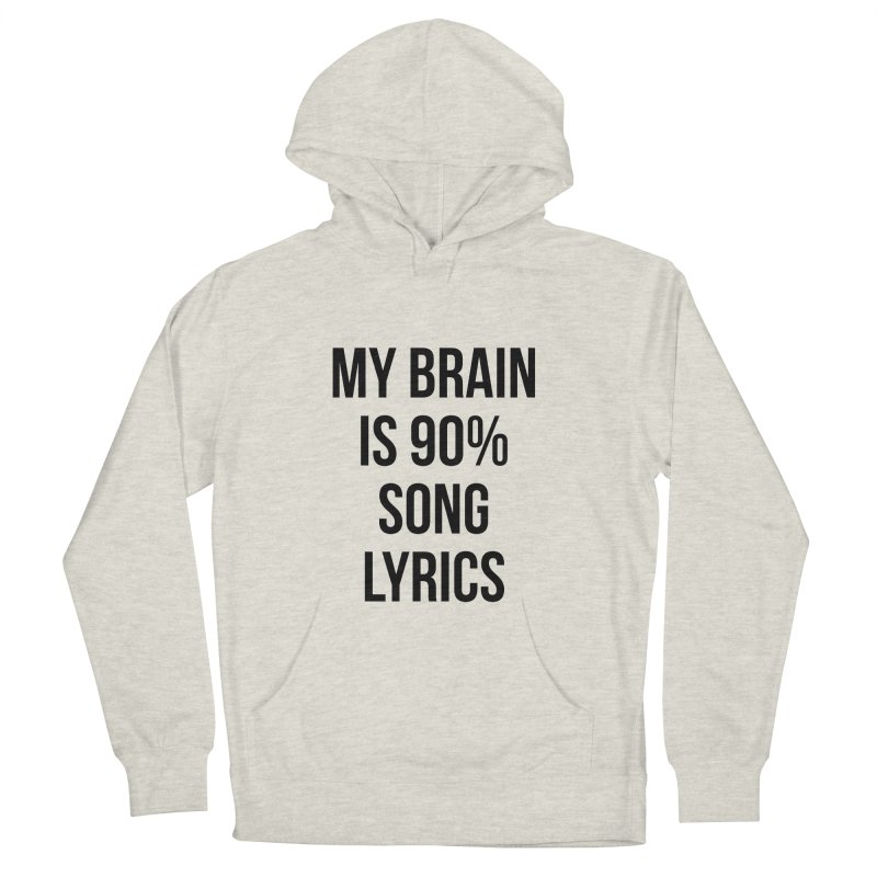90% Song Lyrics Men's French Terry Pullover Hoody by Main Street Dueling Pianos