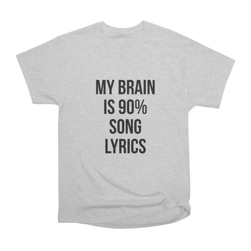 90% Song Lyrics Men's Heavyweight T-Shirt by Main Street Dueling Pianos