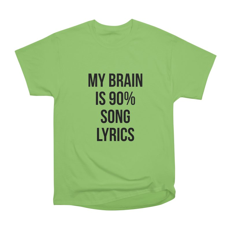 90% Song Lyrics Men's Heavyweight T-Shirt by Main Street Dueling Pianos