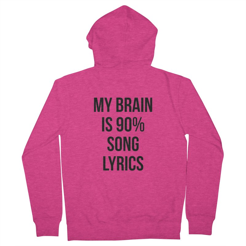90% Song Lyrics Women's French Terry Zip-Up Hoody by Main Street Dueling Pianos