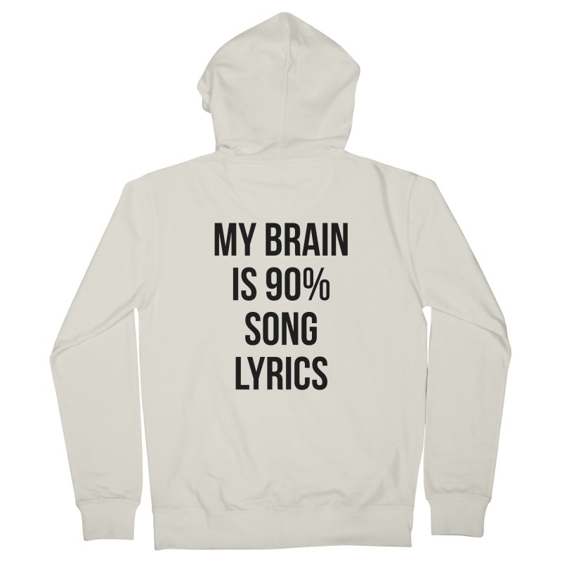 90% Song Lyrics Men's French Terry Zip-Up Hoody by Main Street Dueling Pianos