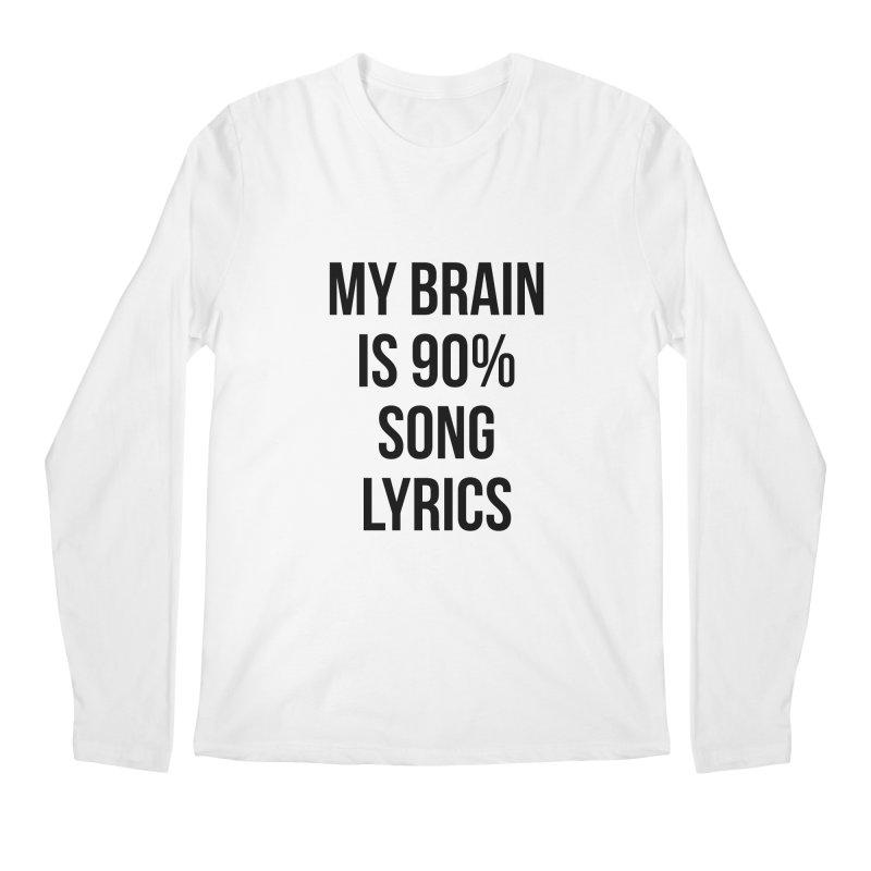 90% Song Lyrics Men's Regular Longsleeve T-Shirt by Main Street Dueling Pianos
