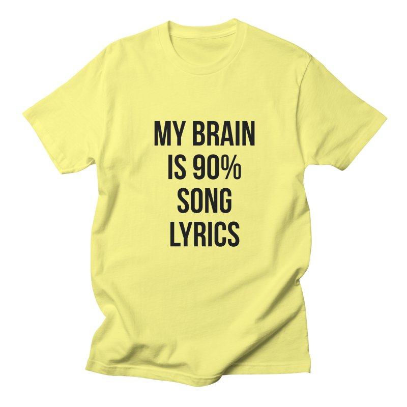90% Song Lyrics Men's T-Shirt by Main Street Dueling Pianos