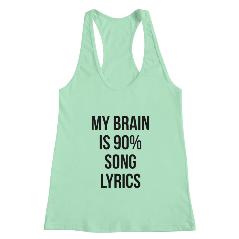 90% Song Lyrics Women's Tank by Main Street Dueling Pianos