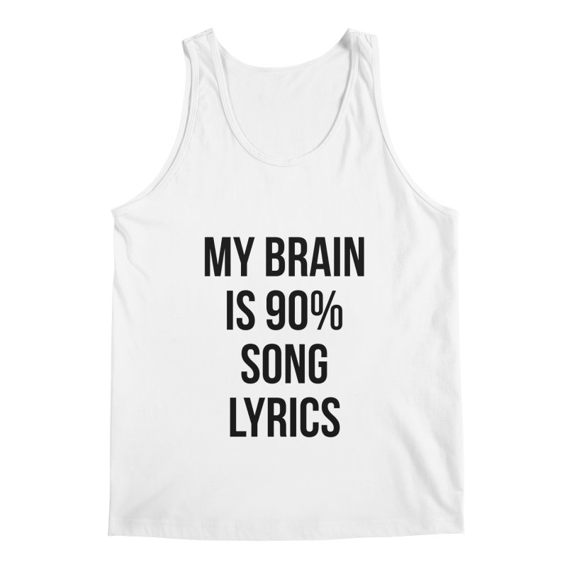 90% Song Lyrics Men's Regular Tank by Main Street Dueling Pianos