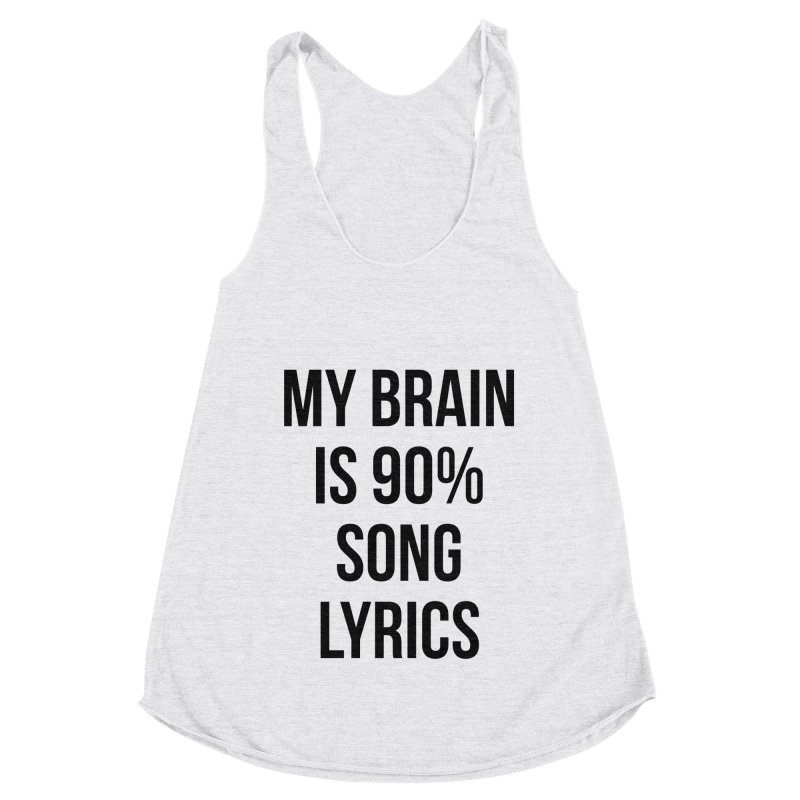 90% Song Lyrics Women's Racerback Triblend Tank by Main Street Dueling Pianos