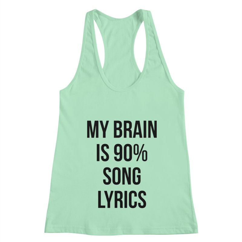 90% Song Lyrics Women's Racerback Tank by Main Street Dueling Pianos