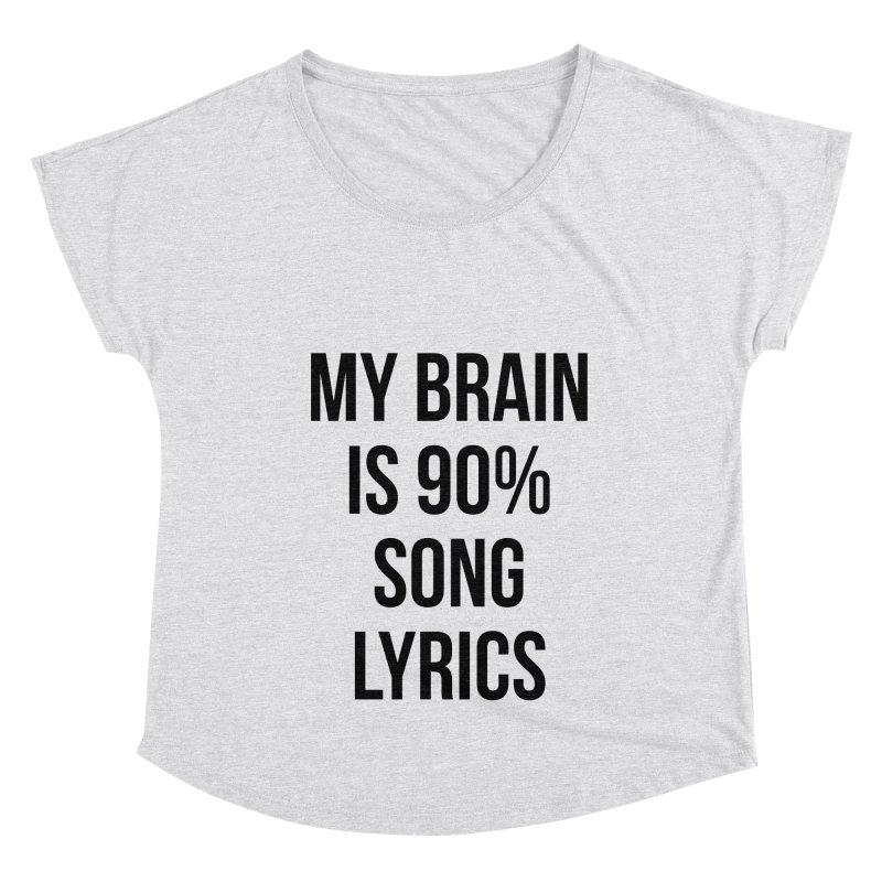 90% Song Lyrics Women's Dolman Scoop Neck by Main Street Dueling Pianos