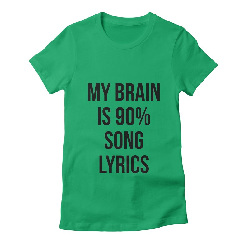 90% Song Lyrics Women's T-Shirt by Main Street Dueling Pianos