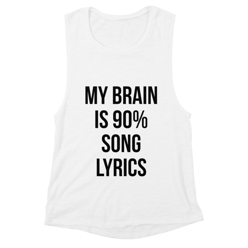 90% Song Lyrics Women's Muscle Tank by Main Street Dueling Pianos