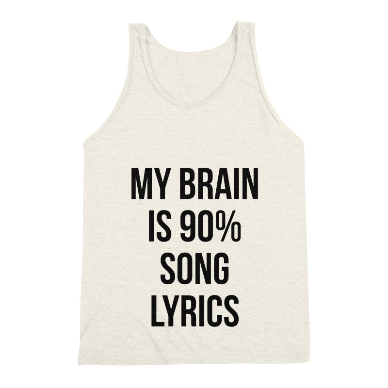 90% Song Lyrics Men's Triblend Tank by Main Street Dueling Pianos