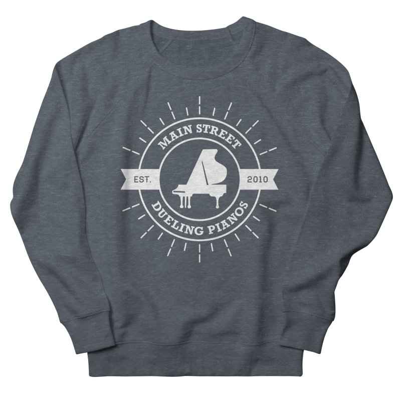 Main Street Logo Women's French Terry Sweatshirt by Main Street Dueling Pianos