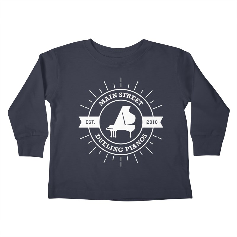 Main Street Logo Kids Toddler Longsleeve T-Shirt by Main Street Dueling Pianos