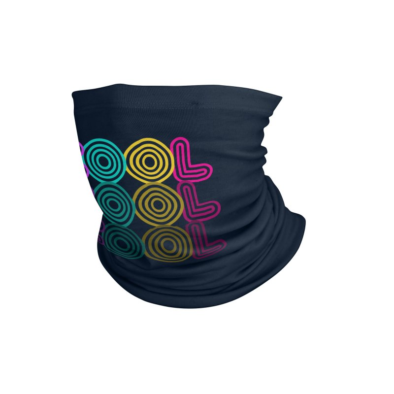 Cool,cool,cool Accessories Neck Gaiter by makart's Artist Shop