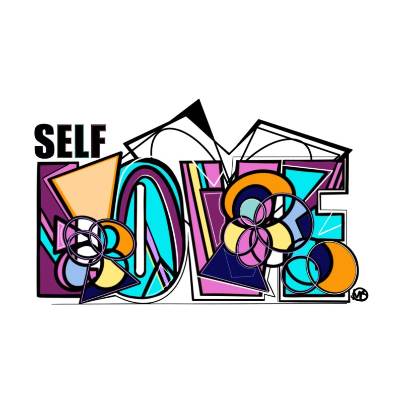Self LOVE Men's T-Shirt by Makayla's Artist Shop