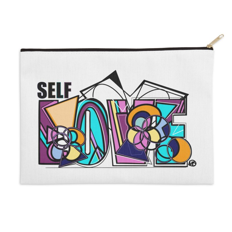 Self LOVE Accessories Zip Pouch by Makayla's Artist Shop