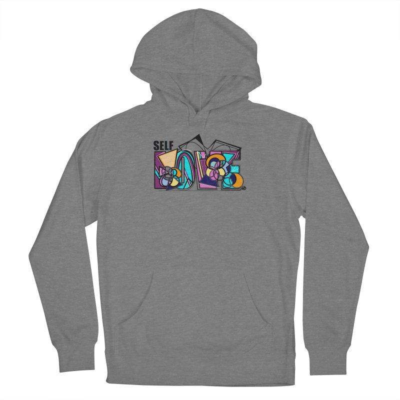 Self LOVE Women's Pullover Hoody by Makayla's Artist Shop
